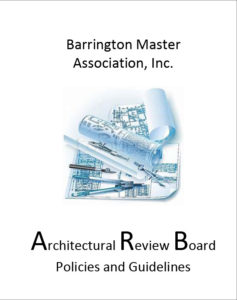 Barrington Master Association Architectural Review Board Policies and Guidelines